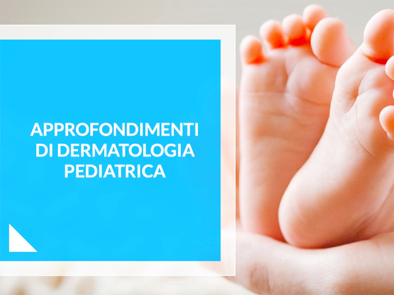Corso ECM su Dermatologia Pediatrica: 10 crediti FAD gratuiti per professionisti sanitari.