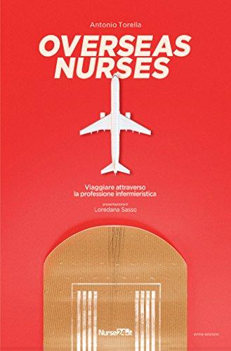 La copertina del libro Overseas Nurses di Antonio Torella, edito da Izeos - Nurse24.it.