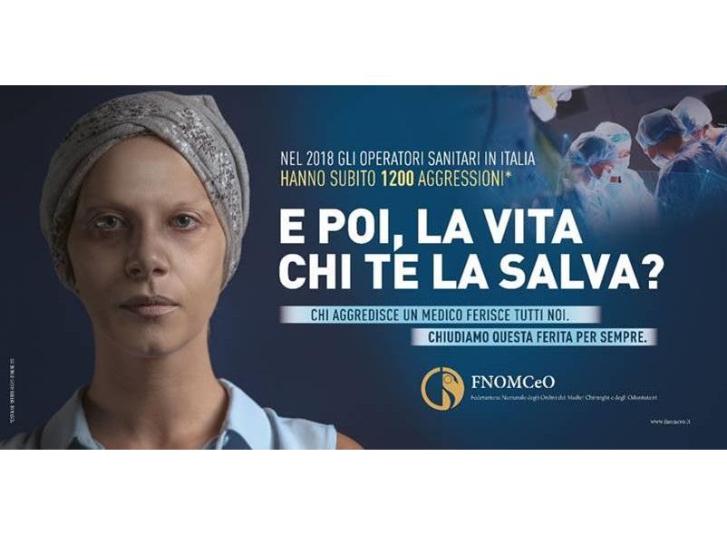 FNOMCEO: E poi la vita chi te la salva? Campagna contro aggressioni.