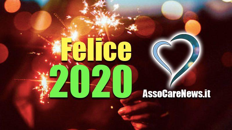 Felice 2020 a tutti i lettori di AssoCareNews.it, da sempre nel cuore dei professionisti sanitari e dei loro assistiti.